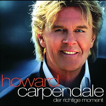 Howard Carpendale - Der richtige Moment