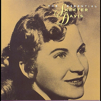 Skeeter Davis - The Essential Skeeter Davis