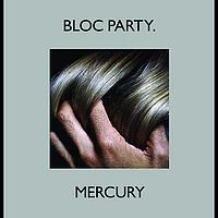 "Bloc Party - Mercury (12"" Version)"