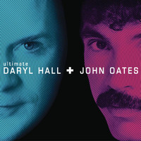 Daryl Hall & John Oates - Ultimate Daryl Hall & John Oates