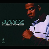 Jay-Z - Change Clothes (int'l maxi)