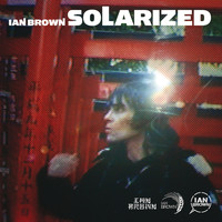 Ian Brown - Solarized (International Version)