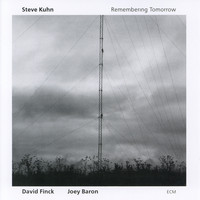 Steve Kuhn - Remembering Tomorrow