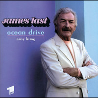 "James Last And His Orchestra - Ocean Drive ""Easy Living"""