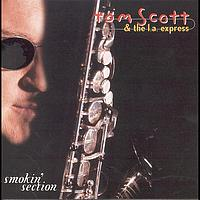 Tom Scott & The L.A. Express - Smokin' Section