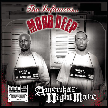 Mobb Deep - Amerikaz Nightmare (Explicit)