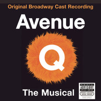 Original Broadway Cast of Avenue Q - Avenue Q (Original Broadway Cast Recording) (Explicit)