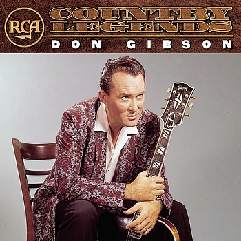 Don Gibson - RCA Country Legends: Don Gibson