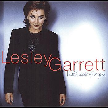 Lesley Garrett - I Will Wait For You
