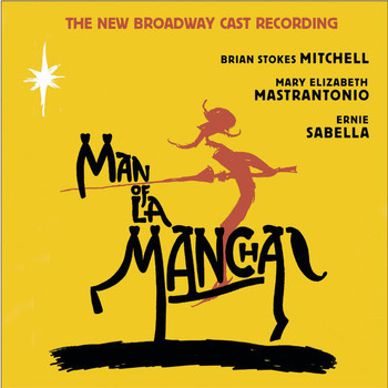 New Broadway Cast of Man of La Mancha (2002) - Man of La Mancha (New Broadway Cast Recording (2002))
