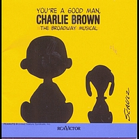 New Broadway Cast of You're a Good Man, Charlie Brown (1999) - You're a Good Man, Charlie Brown (New Broadway Cast Recording (1999))