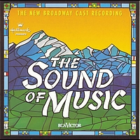 New Broadway Cast of The Sound of Music (1998) - The Sound of Music (New Broadway Cast Recording (1998))