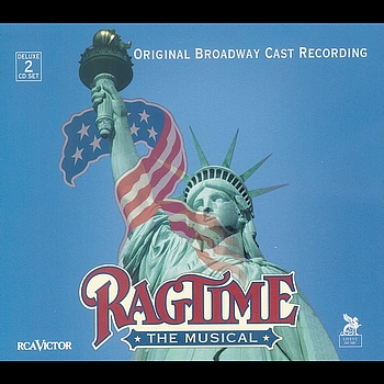 Original Broadway Cast of Ragtime: The Musical - Ragtime: The Musical (Original Broadway Cast Recording)l