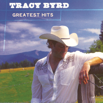 Tracy Byrd - Greatest Hits