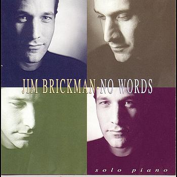 Jim Brickman - No Words
