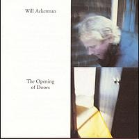 Will Ackerman - The Opening Of Doors