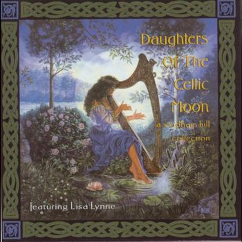 Lisa Lynne - Daughters Of the Celtic Moon: A Windham Hill Collection featuring Lisa Lynne