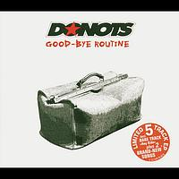 Donots - Good-Bye Routine