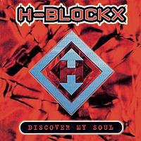 H-Blockx - Discover My Soul