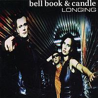 Bell Book & Candle - Longing