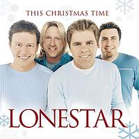 Lonestar - This Christmas Time