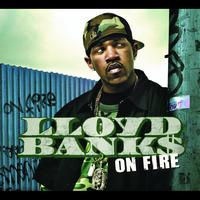 Lloyd Banks - On Fire (International Version)