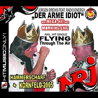 Jürgen Drews - Der arme Idiot / Flying Through The Air