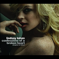 Lindsay Lohan - Confessions of A Broken Heart (Daughter To Father)
