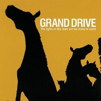 Grand Drive - The Lights In This Town Are Too Many To Count