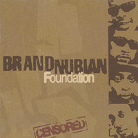 Brand Nubian - Foundation