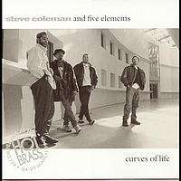 Steve Coleman and Five Elements - Curves Of Life/Live In Paris