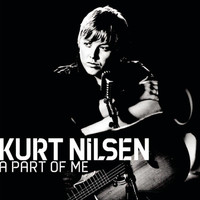 Kurt Nilsen - A Part Of Me