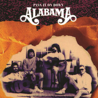 Alabama - Pass It On Down