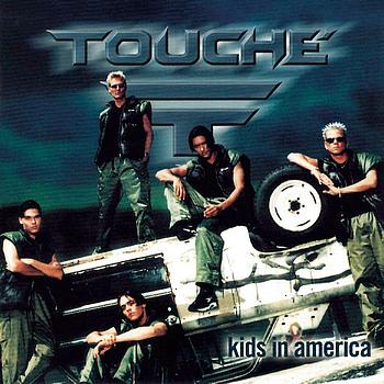 Touché - Kids In America