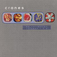 Cranes - The EPs Collection, Volumes 1&2