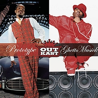 Outkast - Prototype / Ghetto Musick (Explicit)