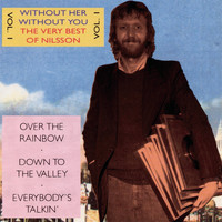 Harry Nilsson - Without Her - Without You - The Very Best Of Nilsson Vol.1