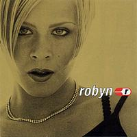 Robyn - Robyn Is Here