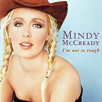 Mindy McCready - I'm Not So Tough