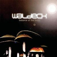 Waldeck - Balance Of The Force