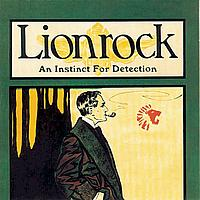 Lionrock - An Instinct For Detection