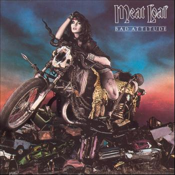 Meat Loaf - Bad Attitude