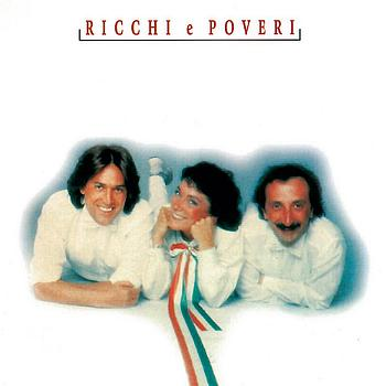 Ricchi E Poveri - The Collection