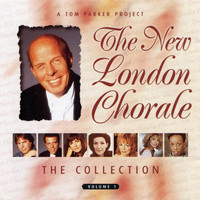 The New London Chorale - The Collection Volume 1