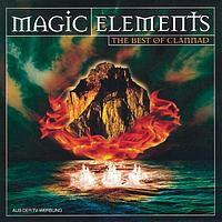 Clannad - Magic Elements - The Best Of Clannad