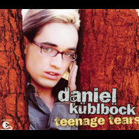 Daniel Küblböck - Teenage Tears
