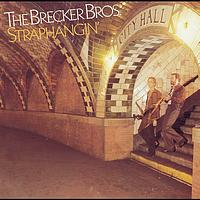 The Brecker Brothers - Straphangin'