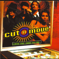 Cut 'N' Move - Into The Zone '91-'96