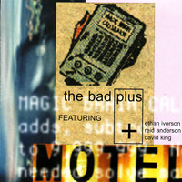 The Bad Plus - Motel