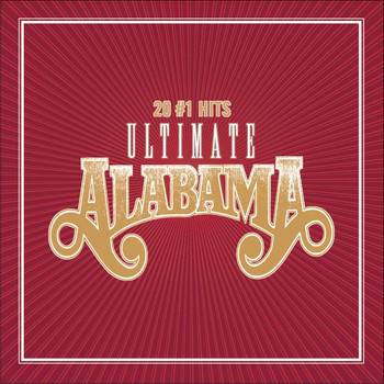 Alabama - Ultimate Alabama 20 # 1 Hits